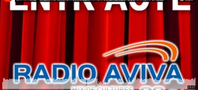 Entr'acte – Radio Aviva – Spectacles de nov et déc
