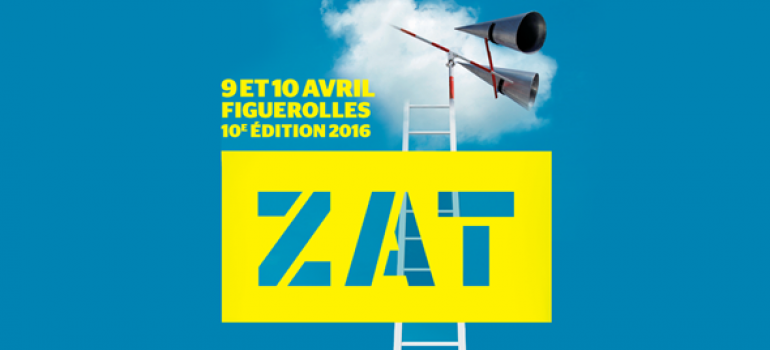 ZAT et son OFF à Figuerolles – 9-10 avril