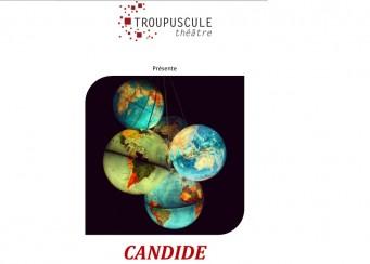 Sortie de chantier : Candide – Troupuscule Théâtre