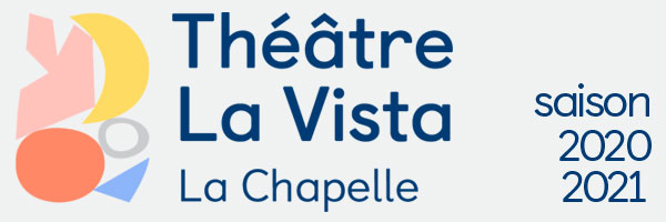 Théâtre La Vista