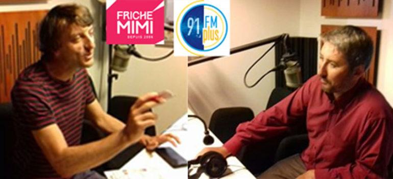 Fm-Plus 91FM – Scen'Orama – avec La Friche Mimi